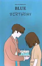 Blue Birthday by cherienasya
