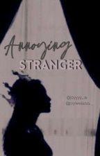 Annoying Stranger by joyyyy_w