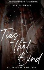 Ties That Bind by KiyaSiwach