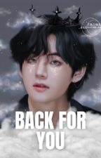 back for you • kth • ff by soggykookie