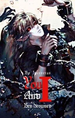 「BEN DROWNED」You and I