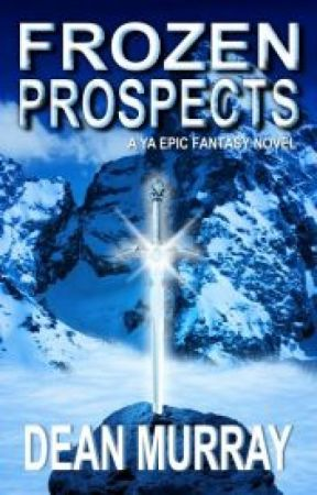 Frozen Prospects (The Guadel Chronicles Volume 1) by DeanMurray