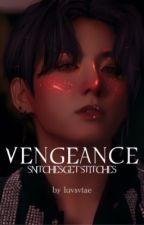 Vengeance [Jungkook POV] by luvsvtae