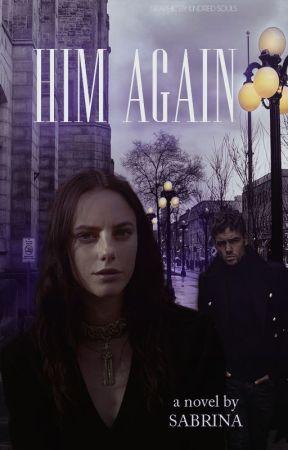 Him Again (Liam Payne Fan Fiction) by sabrina_ajs