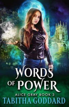 Words of Power (Alice Gray Book 3) by TabbyGoddard
