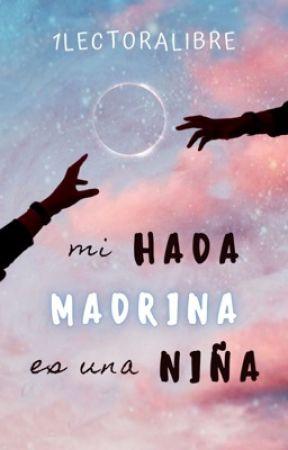 Mi Hada Madrina es una Niña by 1lectoralibre