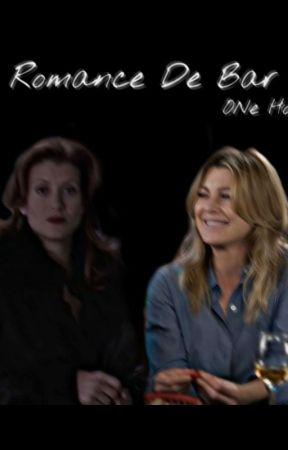 Romance De Bar - One Hot Finalizada by MiihMontgomery