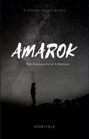 AMAROK: The Discovery of A Natioin by Doniyale