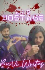 His Hostage by AshaangiLoveforever