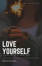 love yourself ( daily qoutes ) by peachyira_