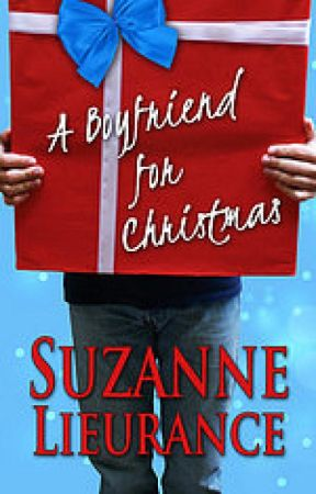 A Boyfriend for Christmas by SuzanneLieurance
