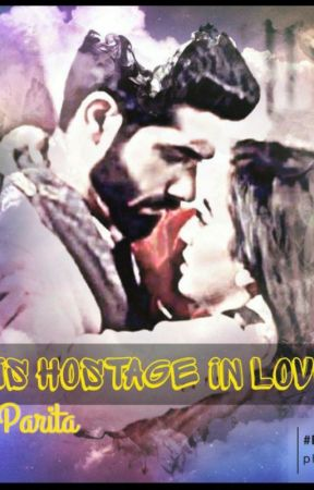 His Hostage in Love by Parita_2006