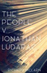 The People v. Jonathan Ludarac (Abridged) cover