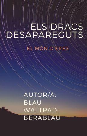 Els Dracs Desapareguts (El món d'Eres) by BeraBlau