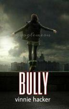 Bully v.h. by googlemern