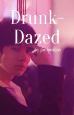 Drunk-Dazed (Lee Heesung x Reader) by janloumas