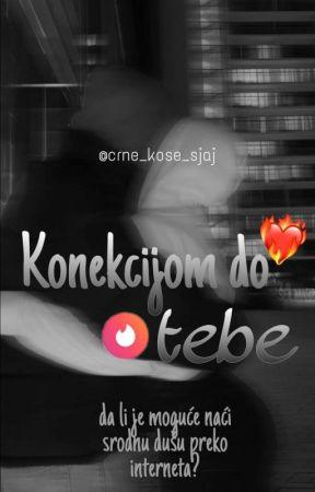 Konekcijom Do Tebe by crne_kose_sjaj