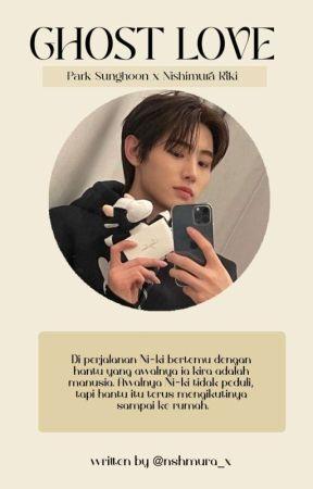 Ghost love ; HoonKi ✓ by nshmura_x