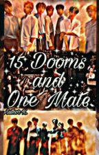 """""""15 Dooms and One Mate"""".(BTS x Reader x stray kids).Extraordinary L0√€ Story . by AuthorK_0004"""