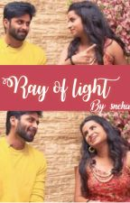 Ray of Light - Ashaangi FF by Snehar_98