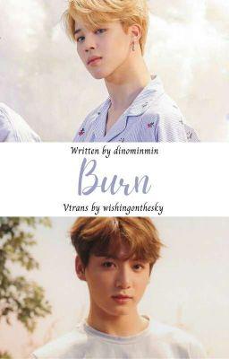 BURN | KOOKMIN AU TRANS