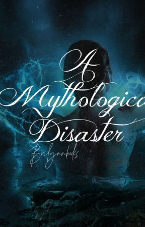 A Mythological Disaster by BriLynnbooks