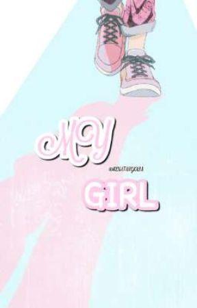 MY GIRL by kenatangkasa