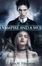 A Vampire and a Wolf by WhiteSwordsman01