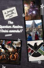 The Quantum Realm//Mini Awards// by _AvengerAssemble_