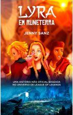 Lyra em Runeterra, de JennySanzIlustra