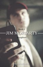 Jim Moriarty Imagines / One Shots / Short Stories (BBC Sherlock) by MoriartysProdigy