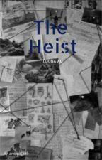 The Heist | LOONA AU by ambee8899