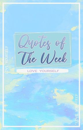 LY: Quote Of The Week by LY