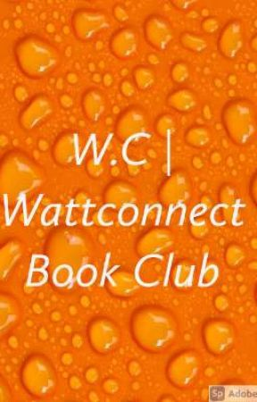 WattConnect Book Club by WattpadConnect