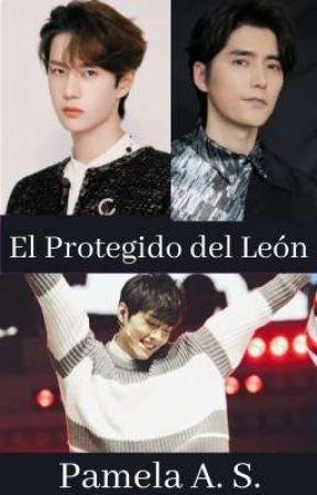 EL PROTEGIDO DEL LEÓN (Wattys 2021) by AureYizhan
