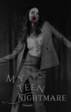 My Teen Nightmare {3} by coyxtedesires
