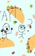 its raining tacos yay!...wait Y?  by klcj123