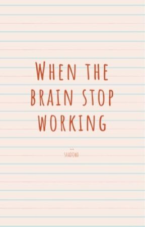 When the brain stop working  by elFBI_prros