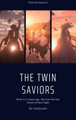 [TR卍/MiTake/Transfic] The Twin Saviors