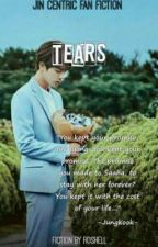 Tears   Jin Centric (On Going)  by SLHimMet
