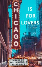 Chicago is For Lovers (Peterick) by syaznurinz