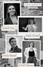 E. Olsen and S. Johansson One Shots by fxckmiup