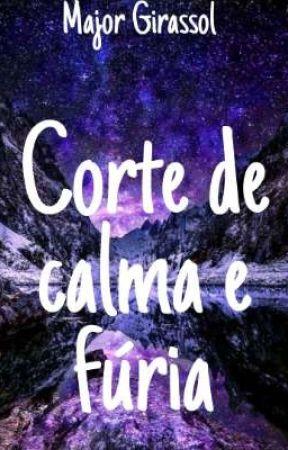 Corte de Calma e Fúria  by Whitlock-Mikaelson
