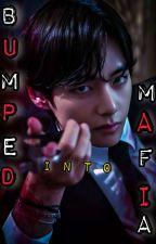 BUMPED into MAFIA [ KTH × READER ] by tae_ki_chhori