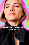 Happier Than Ever | NICK MILLER cover