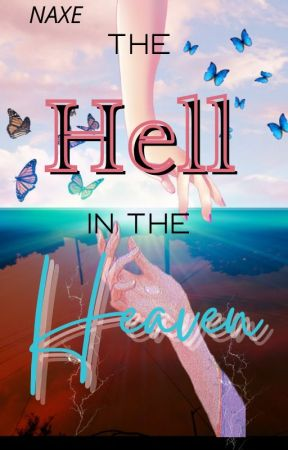 The Hell in The Heaven by wltsos