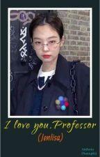 I love you, Professor (U+Z) by Naung02