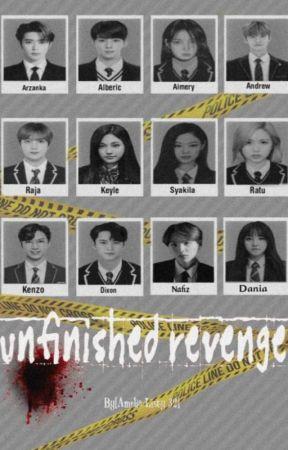 unfinished revenge by AmeliaListy32