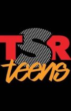 TSR TEENS by -OTFMIAMII