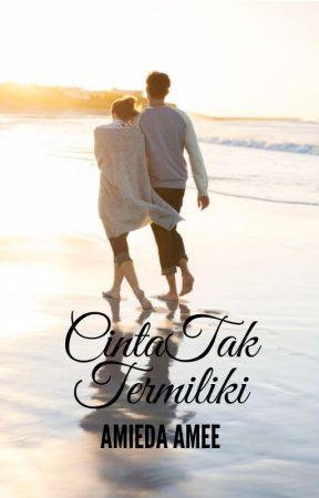 CINTA TAK TERMILIKI by Amieda85
